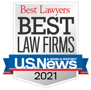 Best Lawyers/US News & World Report Best Law Firm 2021